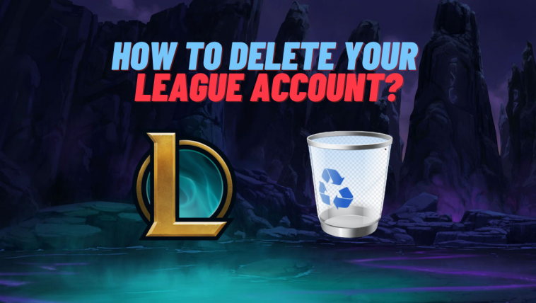 Have you ever got so much tilted that you wanted to actually delete your beloved League of Legends account? Well, if you were serious, in this article you'll learn how to deactivate or completely delete your League of Legends account for good!