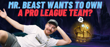 Mr. Beast recently revealed his 'life goal' to own a professional League of Legends team. Here's how he will do it.