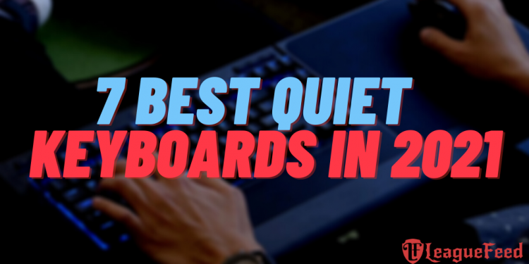 Having the best possible silent mechanical keyboard is definitely one of the most important things to have in 2021. Since many of us need peace, these quiet mechanical keyboards are the best choices you can make! Here's the list of the 7 best silent mechanical keyboards you can buy on the market in 2021!